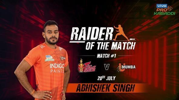 Match 1: Raider of the Match - Abhishek Singh
