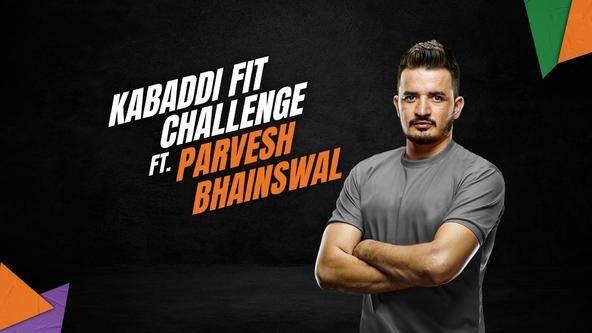 Kabaddi Fit Challenge ft. Parvesh Bhainswal