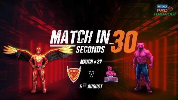 Match in 30 Seconds: Dabang Delhi K.C. vs. Jaipur Pink Panthers